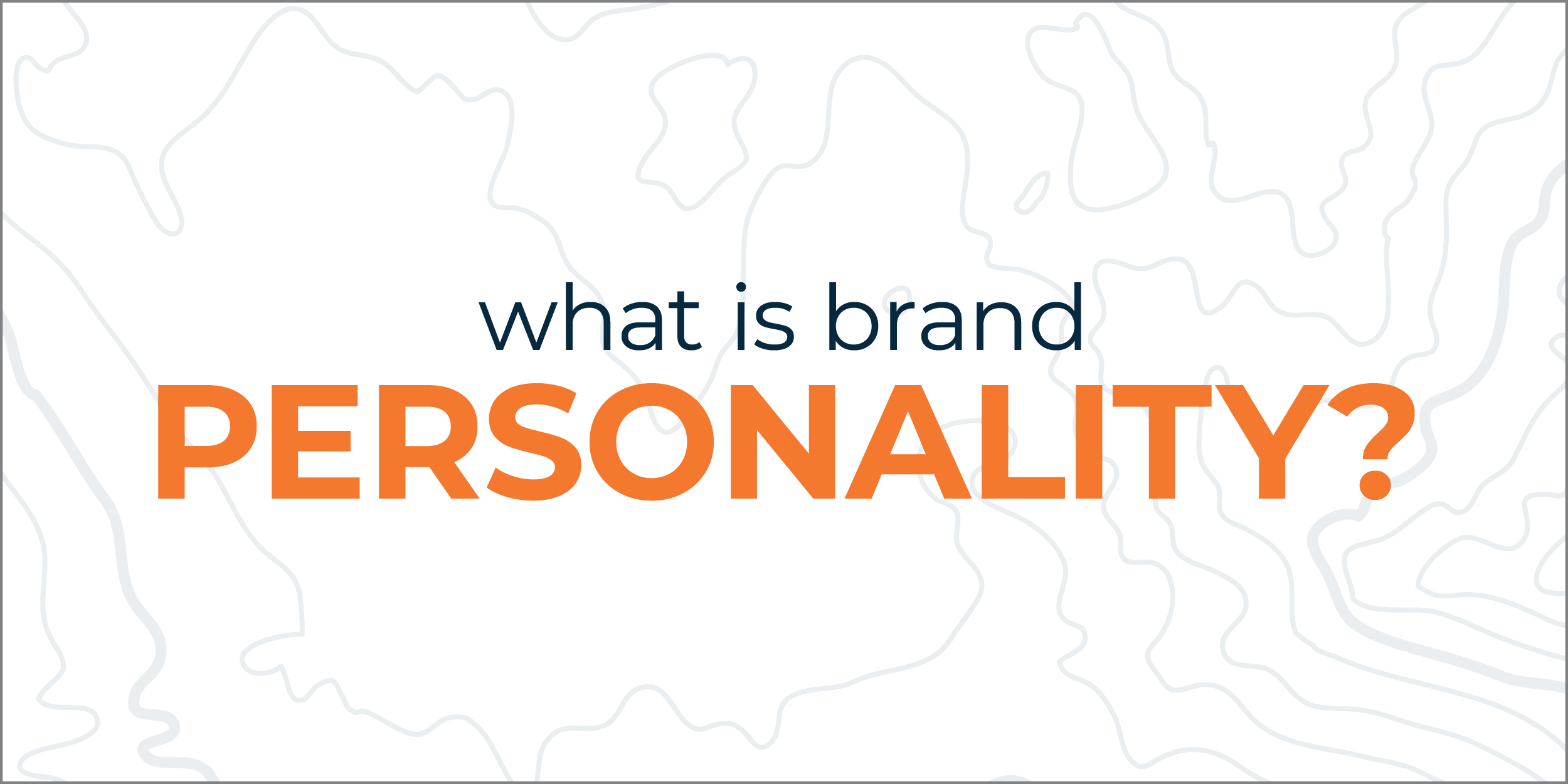 What is brand personality?